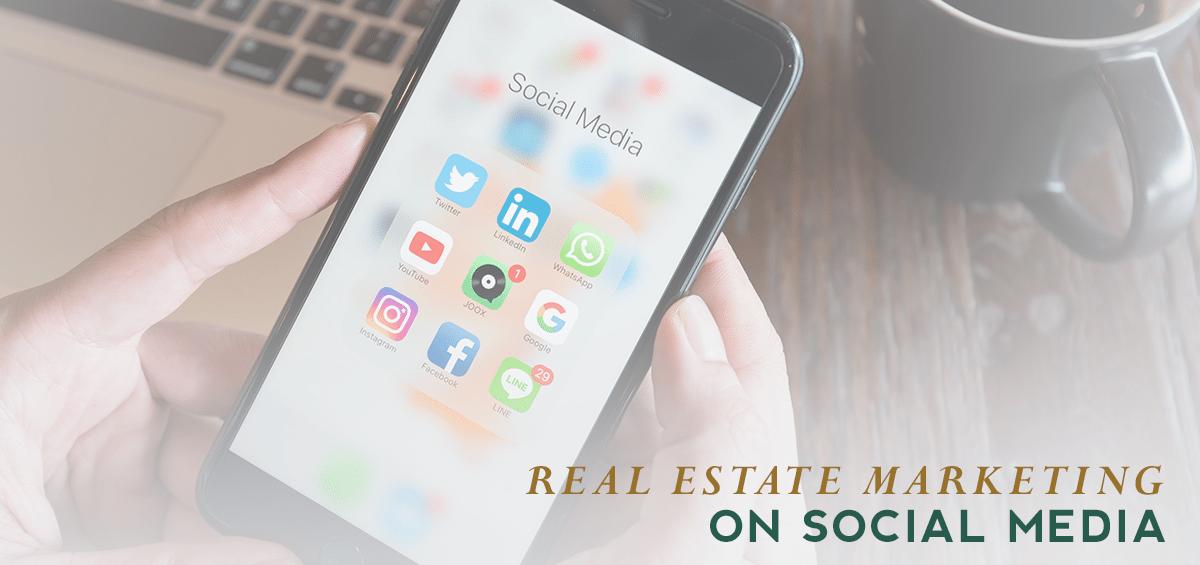 Real Estate Marketing on Social Media